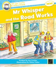 Mr Whisper and the Road Works